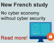 New French study - No cyber economy without cyber security