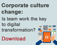 Spotlight - Corporate culture change: Is team work the key to digital transformation?