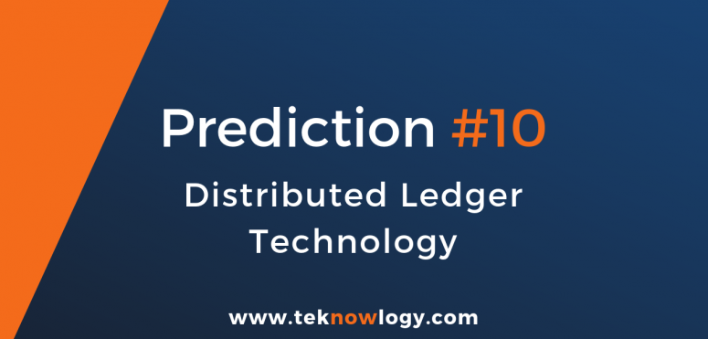 teknowlogy´s top IT trends for 2019 – 10/10 Distributed ledger technology