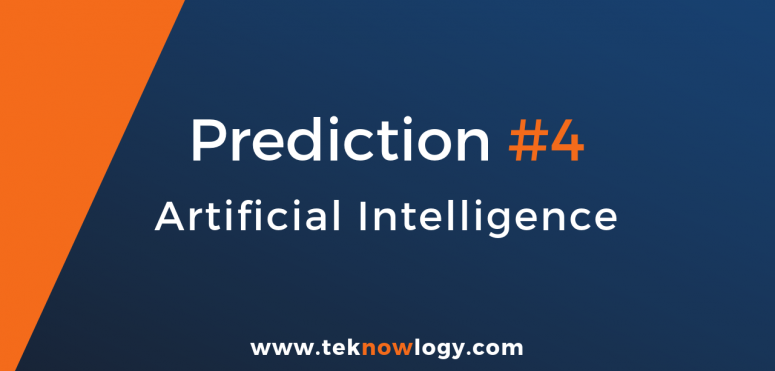 teknowlogy's top IT trends for 2019 – 4/10 Artificial intelligence