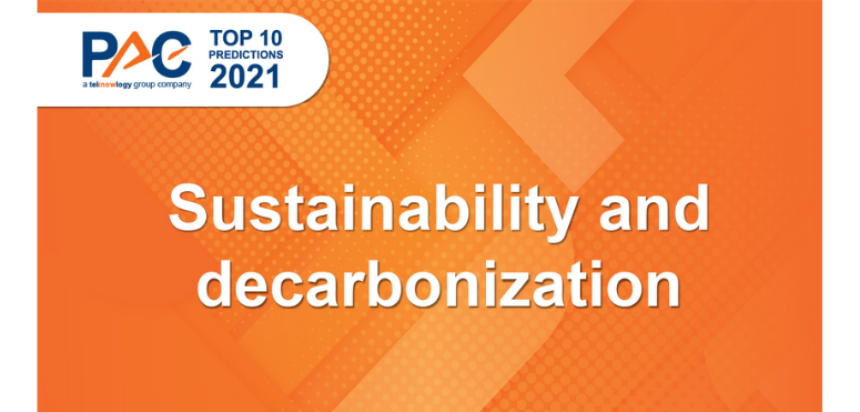 PAC Predictions 2021: Sustainability and decarbonization