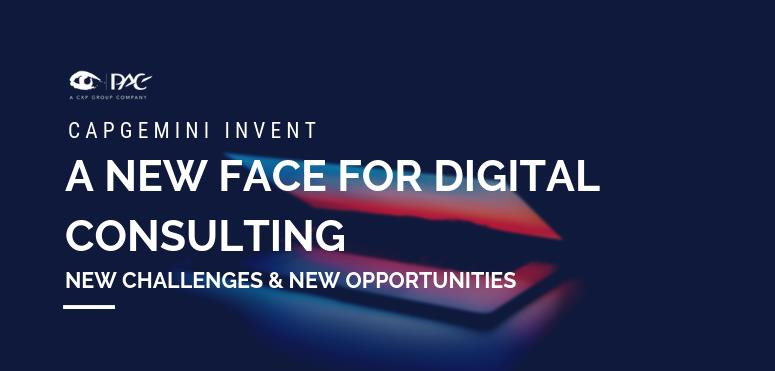 Capgemini Invent: a new face for digital consulting presents new challenges and opportunities